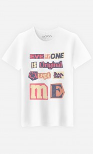 T-Shirt Everyone is Original