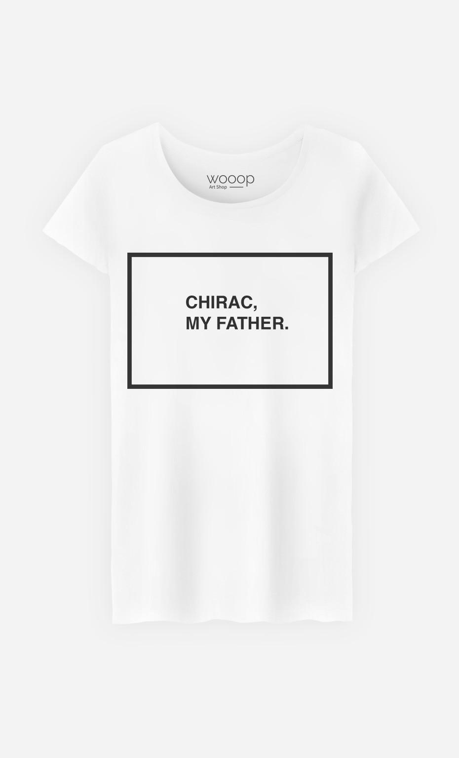 T-Shirt Chirac My Father
