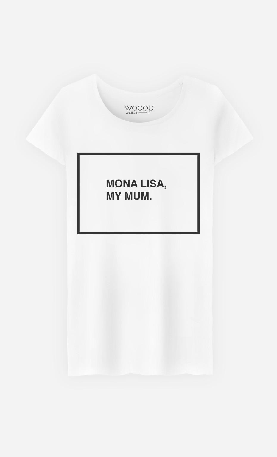 T-Shirt Mona Lisa My Mum