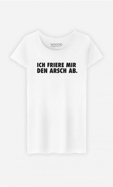 T-Shirt Ich friere mir den Arsch ab