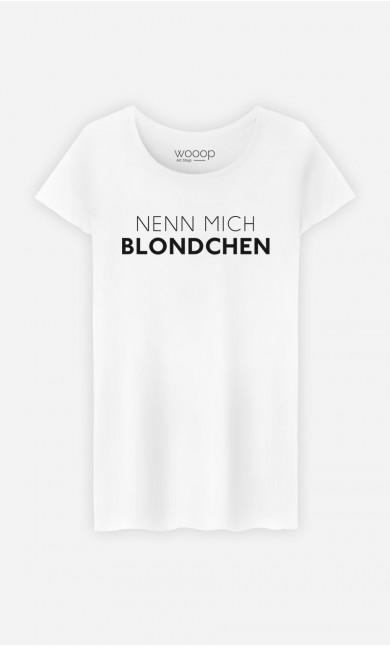 T-Shirt Nenn mich Blondchen