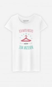 T-Shirt Nichts anderes zum anziehen