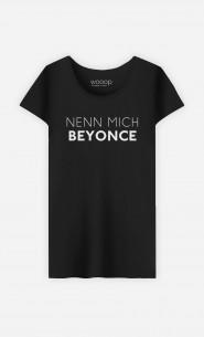 T-Shirt Schwarz Nenn mich Beyoncé