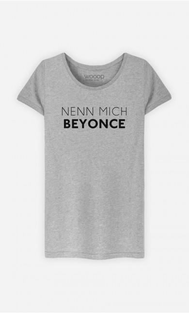 T-Shirt Grau Nenn mich Beyoncé