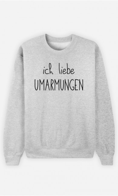 Sweatshirt Ich liebe Umarmungen