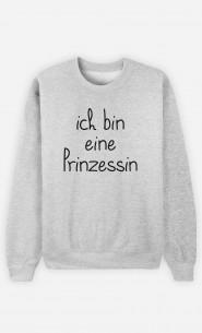 Sweatshirt Ich bin eine Prinzessin