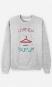 Sweatshirt Nichts anderes zum anziehen