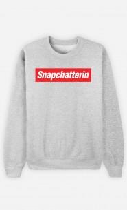 Sweatshirt Snapchatterin