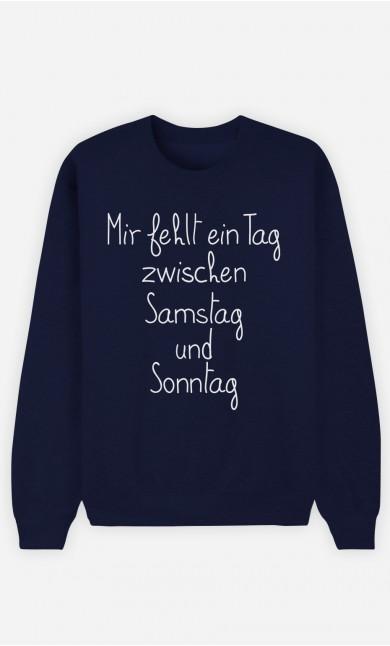Sweatshirt Blau Mir fehlt ein Tag