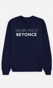 Sweatshirt Blau Nenn mich Beyoncé