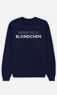 Sweatshirt Blau Nenn mich Blondchen