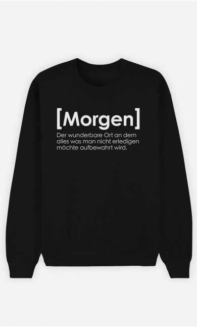 Sweatshirt Schwarz Morgen Definition