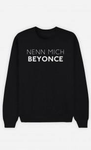 Sweatshirt Schwarz Nenn mich Beyoncé
