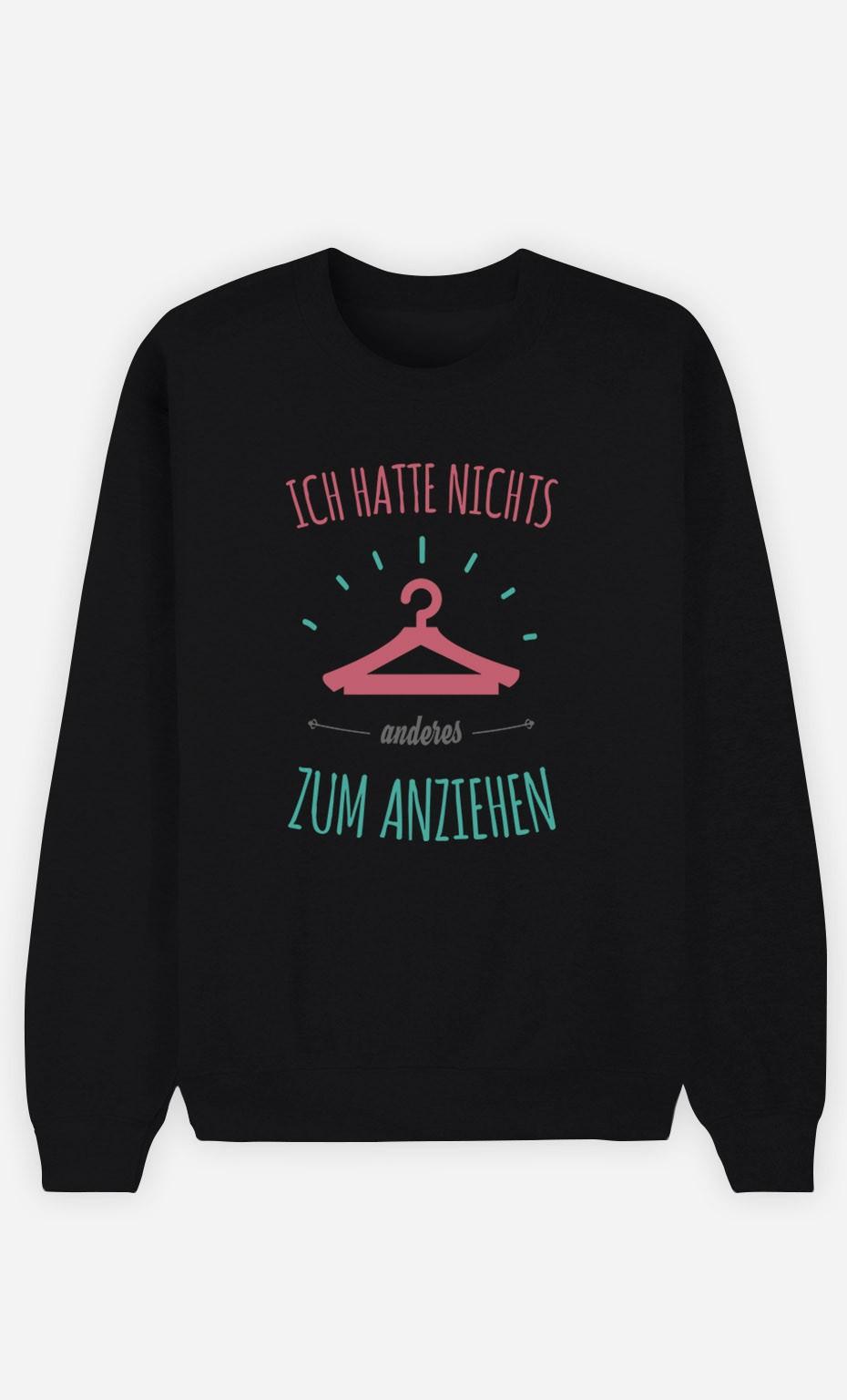 Sweatshirt Schwarz Nichts anderes zum anziehen