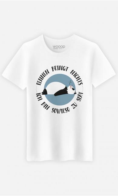 T-Shirt Ich bin sowieso zu spät