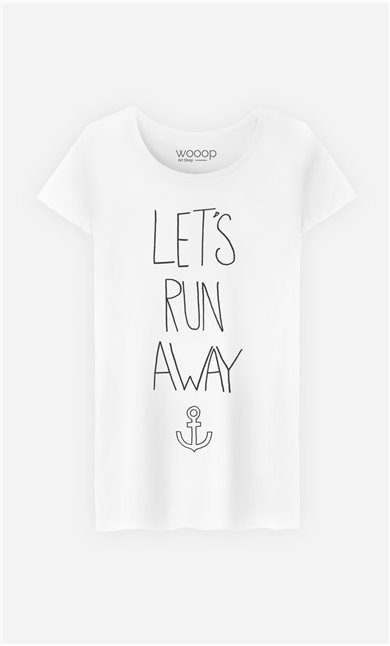 T-Shirt Let's Run Away