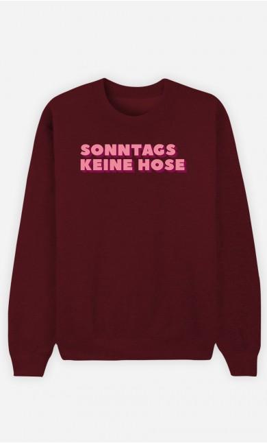 Burgunderrot Sweatshirt Sonntags keine Hose