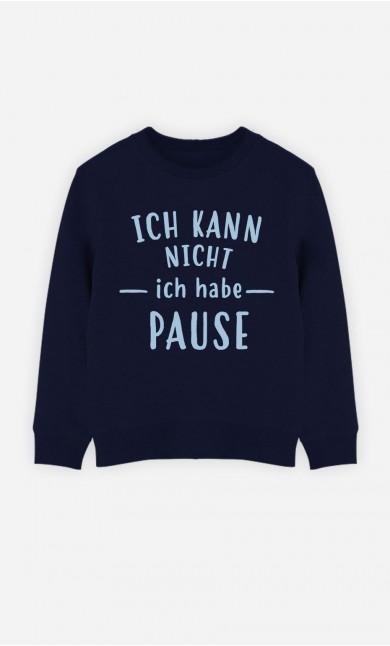 Blaue Sweatshirt Ich Kann Nicht Ich Habe Pause