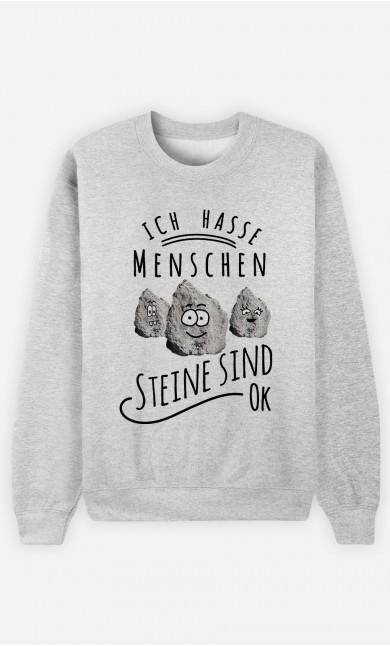 Sweatshirt Ich hasse Menschen. Steine sind ok.