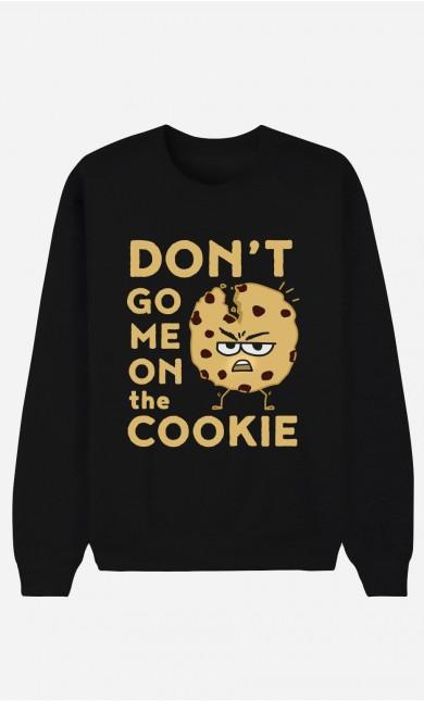 Sweatshirt Schwarz Don't go me on the cookie