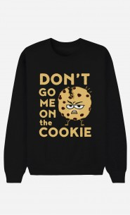 Sweatshirt Schwarz Don't go me on the cookie