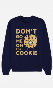 Sweatshirt Blau Don't go me on the cookie