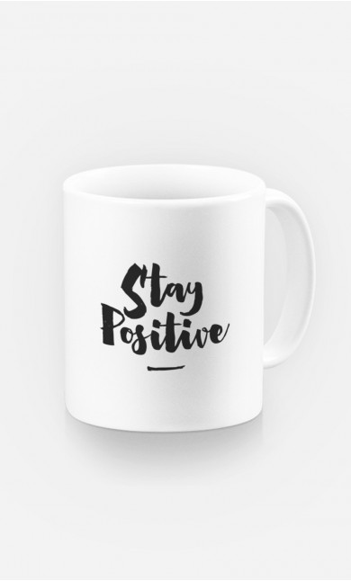 Tasse Stay Positive