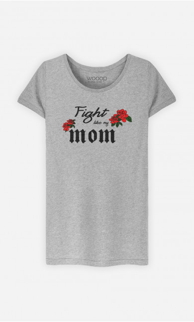 T-Shirt Damen Fight Like My Mom