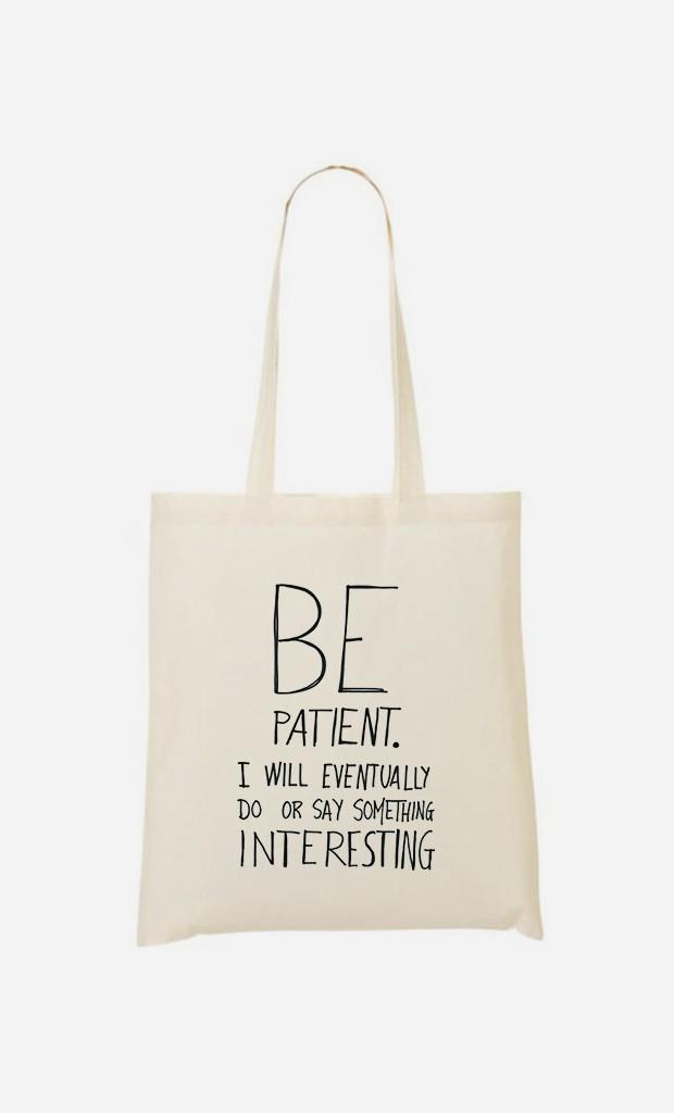 Tote Bag Be Patient