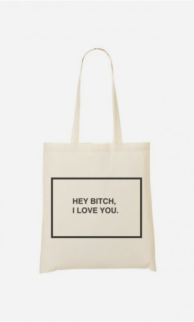 Tote Bag Hey Bitch