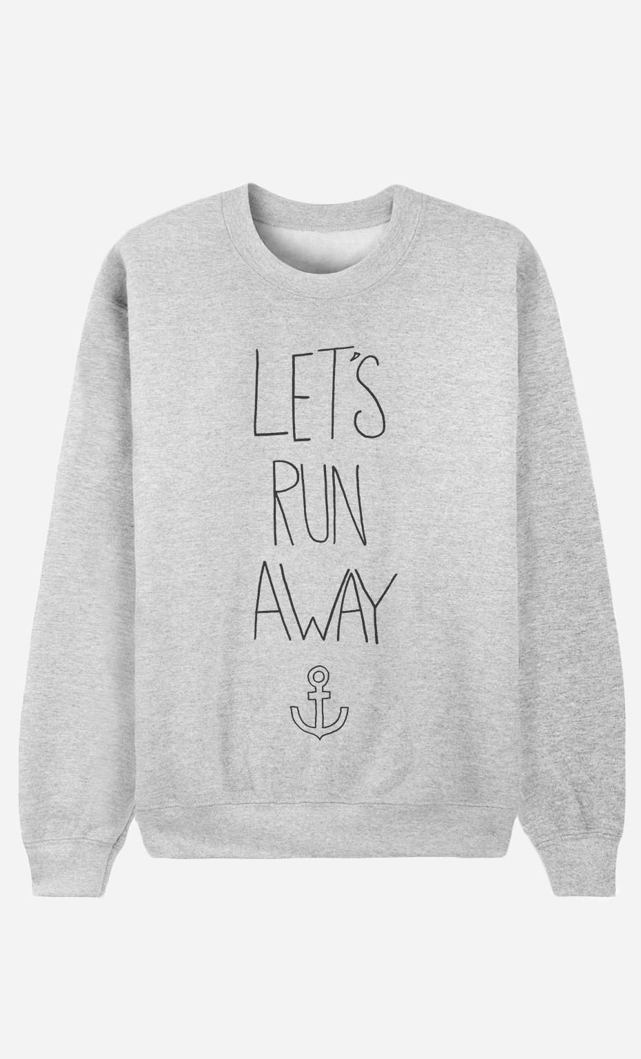 Sweatshirt Let's Run Away
