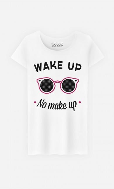 T-Shirt Wake Up No Make Up