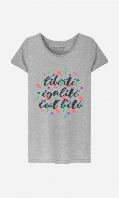 T-Shirt Liberté Égalité C'est l'Été