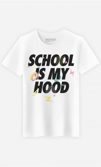 T-Shirt School is my Hood