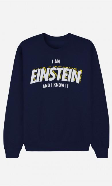 Blue Sweatshirt I Am Einstein And I Know It