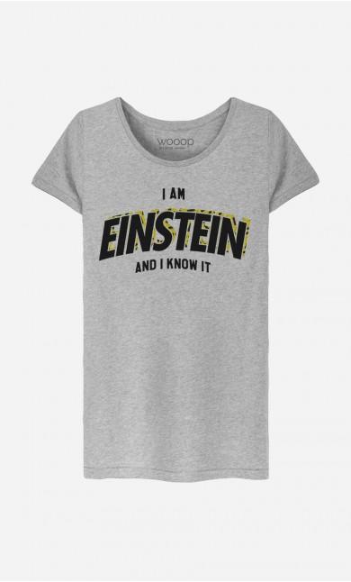 T-Shirt I Am Einstein And I Know it