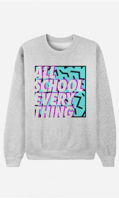 Sweat All School Everything
