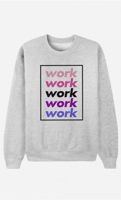 Sweat Work Work Work
