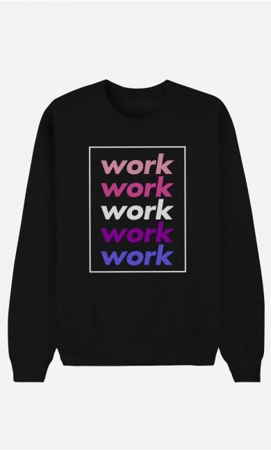 Sweat Noir Work Work Work