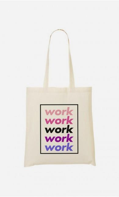 Tote Bag Work Work Work