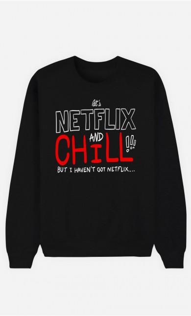 Black Sweatshirt Only Chill