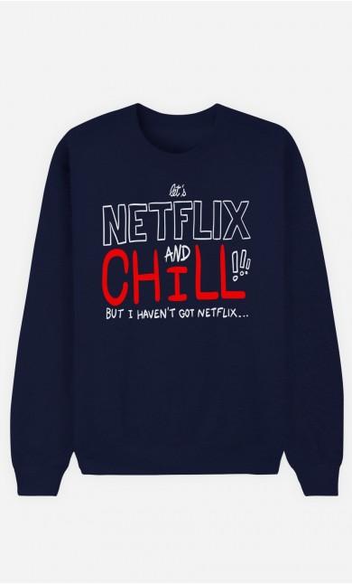 Blue Sweatshirt Only Chill