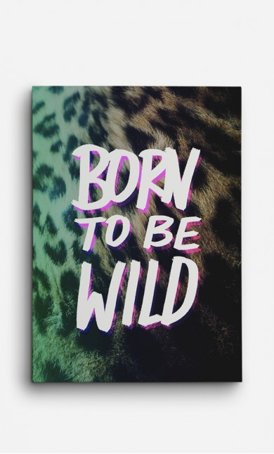 Canvas Born to be Wild