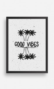 Frame Good Vibes