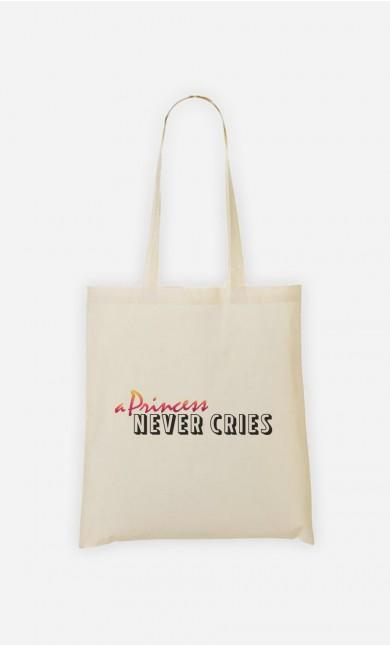 Tote Bag A Princess Never Cries