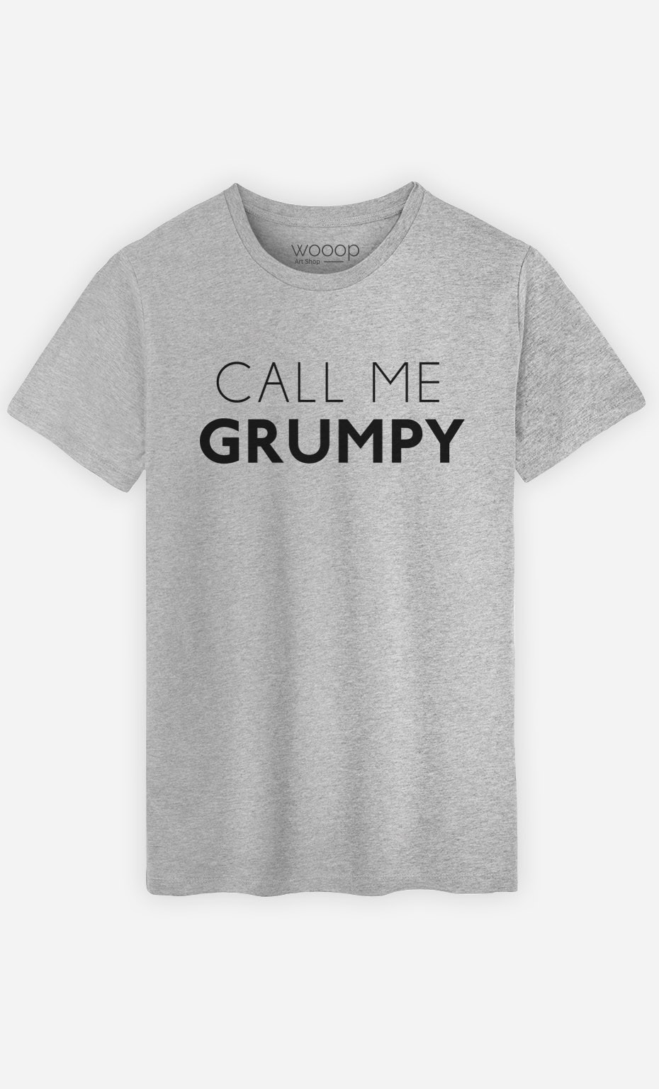 T-Shirt Call Me Grumpy