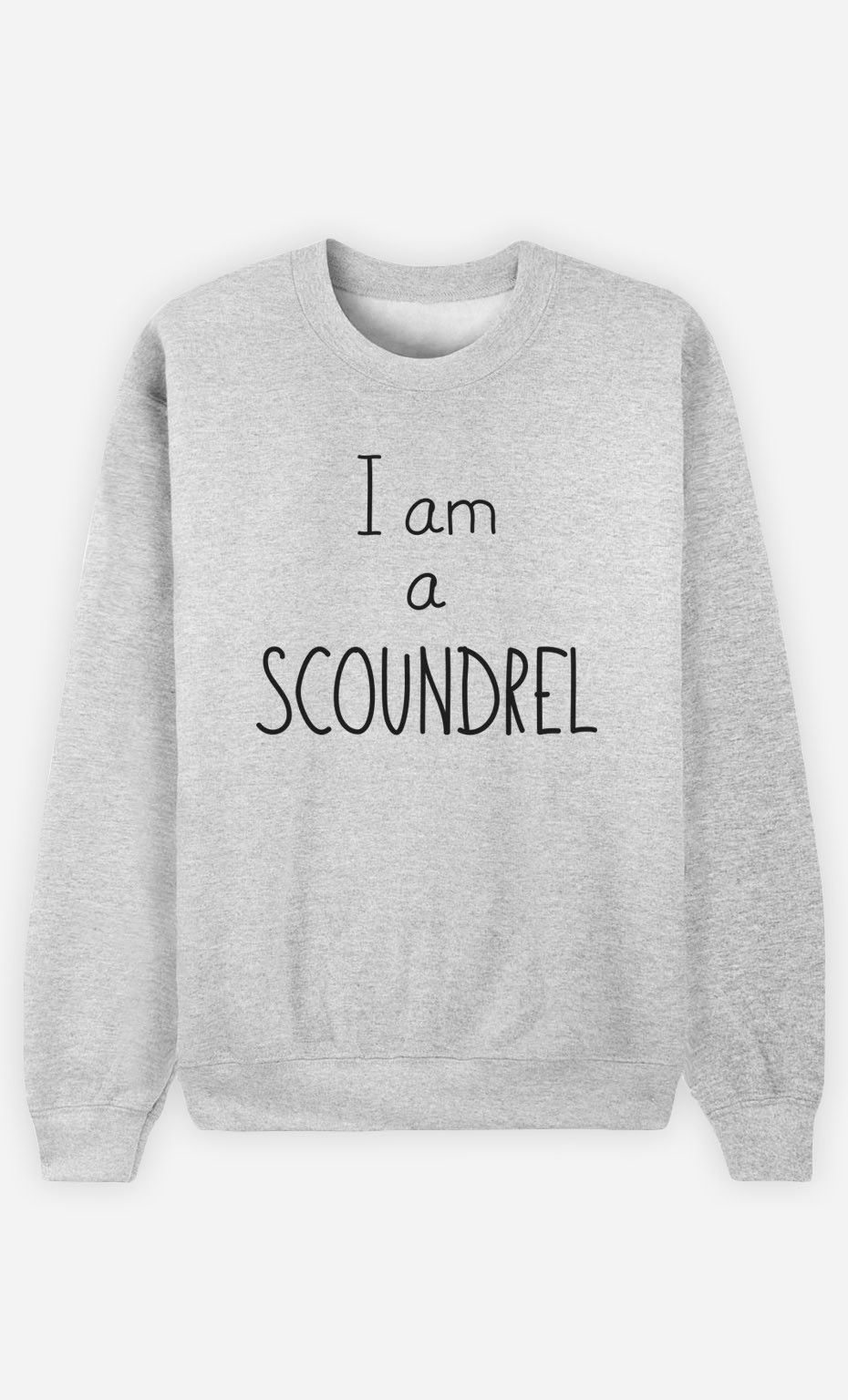 Sweatshirt I'm a Scoundrel