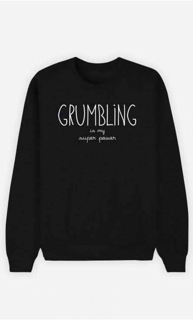 Black Sweatshirt Grumbling is my Super Power