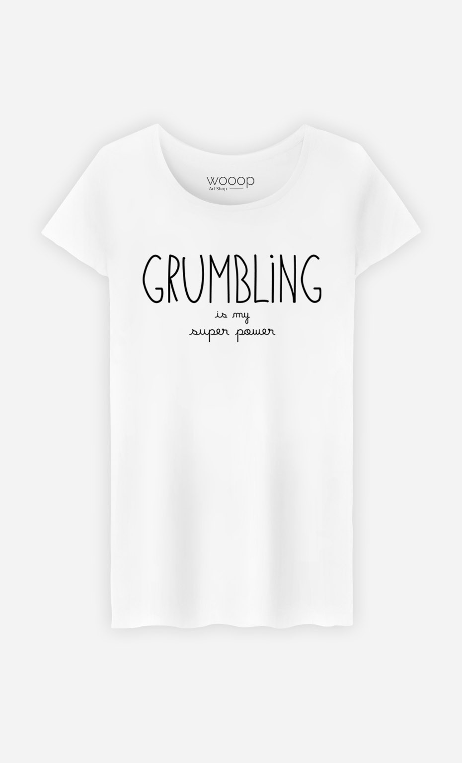 T-Shirt Grumbling is my Super Power