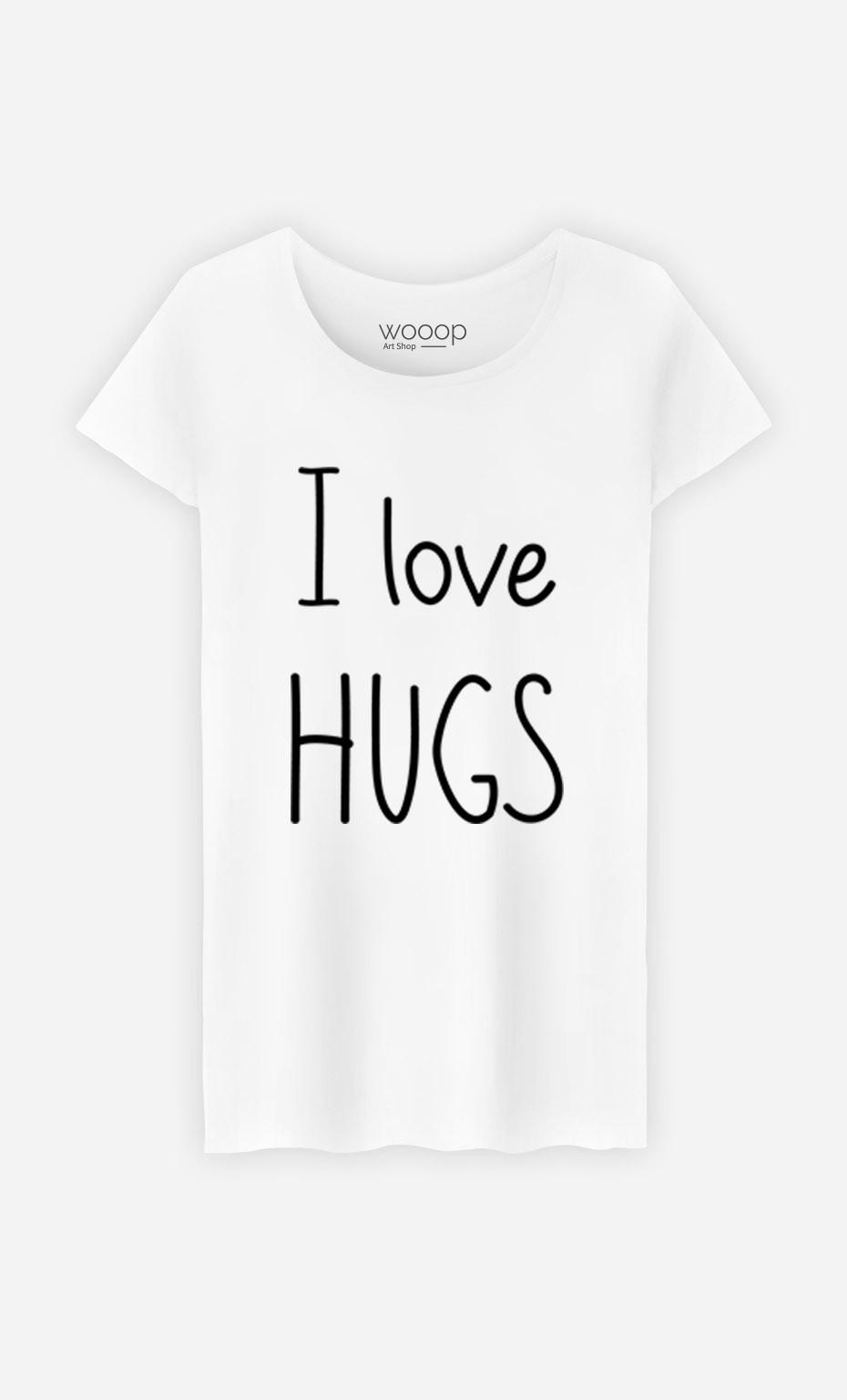 T-Shirt I love hugs